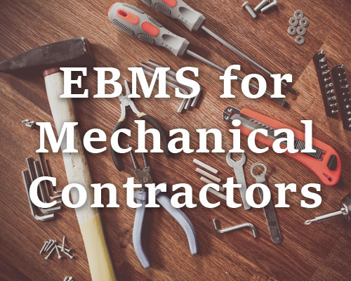EBMS for Mechanical Contractors