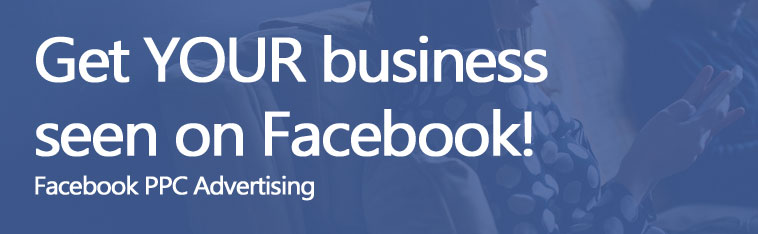 Get YOUR business seen on Facebook!