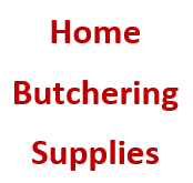 Home Butchering Supplies